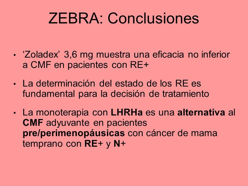 ZEBRA: Conclusiones 'Zoladex' 3,6 mg muestra una eficacia no inferior a CMF en pacientes con RE+