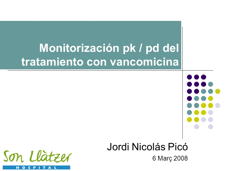 Monitorización pk / pd del tratamiento con vancomicina