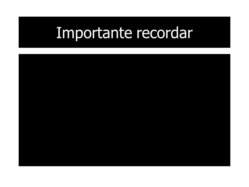 Importante recordar