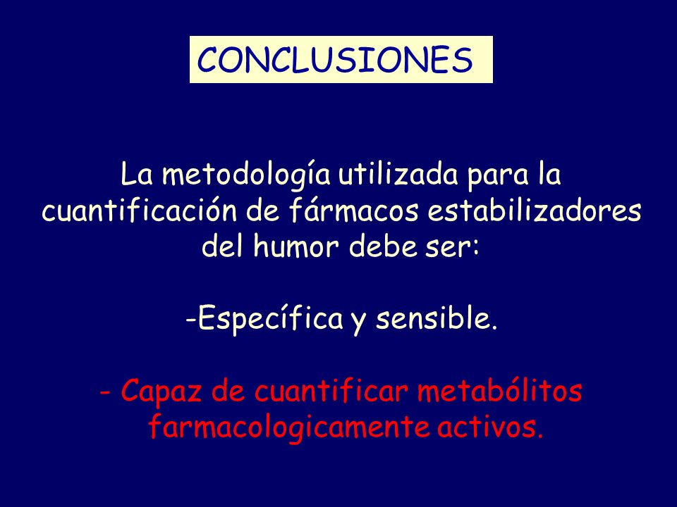 CONCLUSIONES La metodología utilizada para la