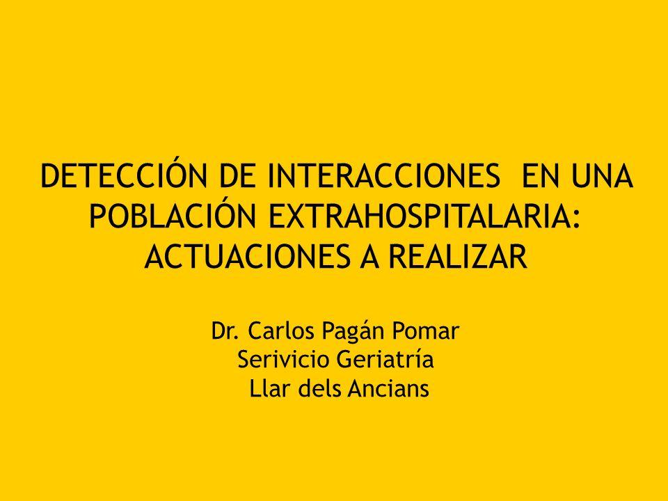DETECCIÓN DE INTERACCIONES EN UNA POBLACIÓN EXTRAHOSPITALARIA: