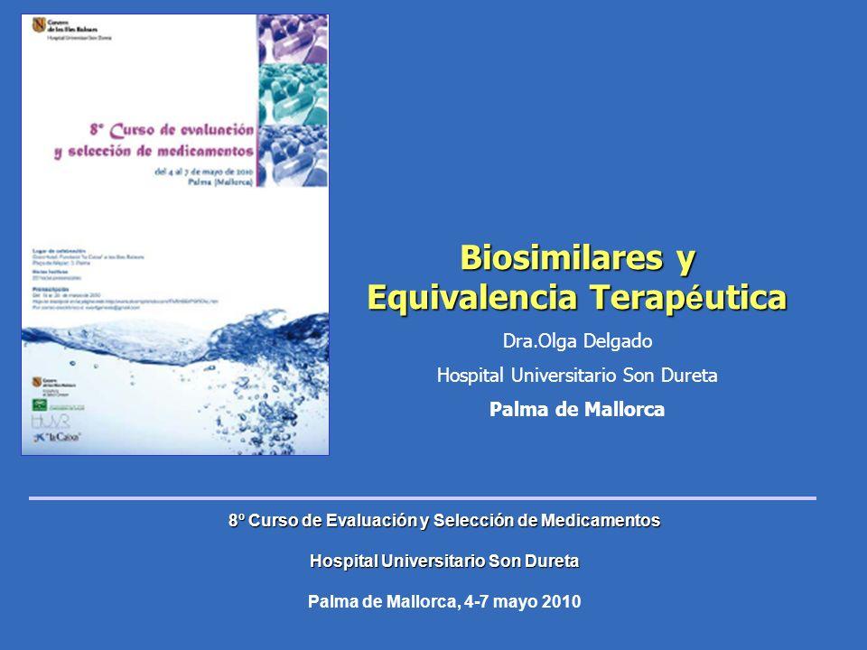 Biosimilares y Equivalencia Terapéutica