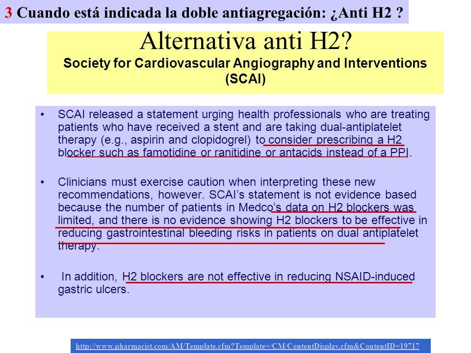 3 Cuando está indicada la doble antiagregación: ¿Anti H2