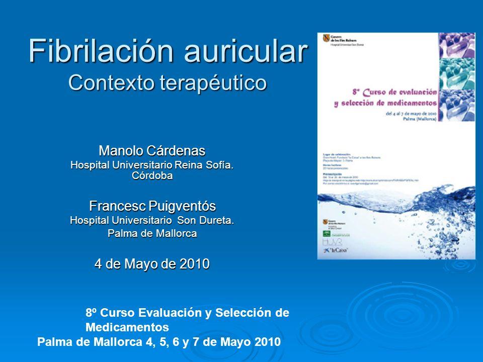 Fibrilación auricular Contexto terapéutico
