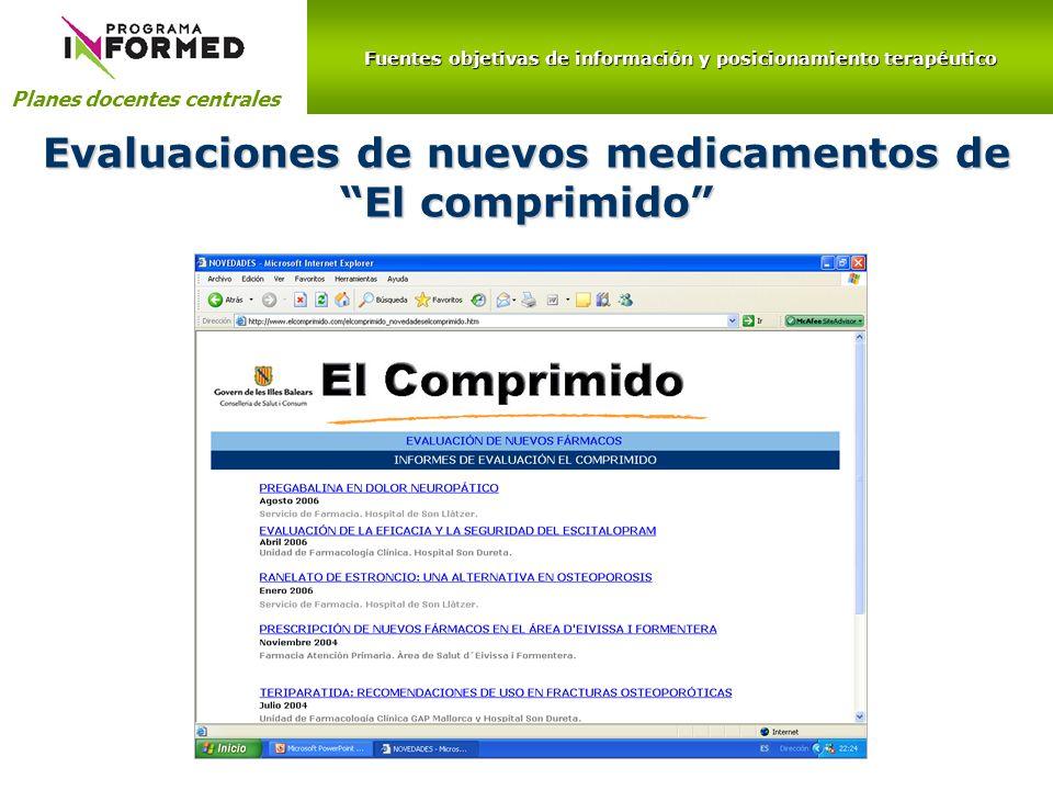 Evaluaciones de nuevos medicamentos de El comprimido