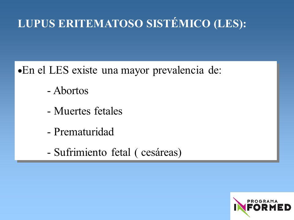 LUPUS ERITEMATOSO SISTÉMICO (LES):