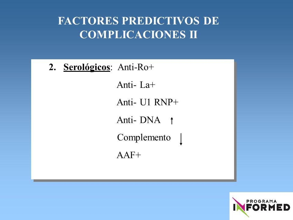 FACTORES PREDICTIVOS DE COMPLICACIONES II