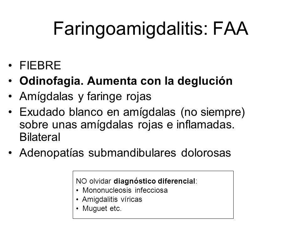 Faringoamigdalitis: FAA