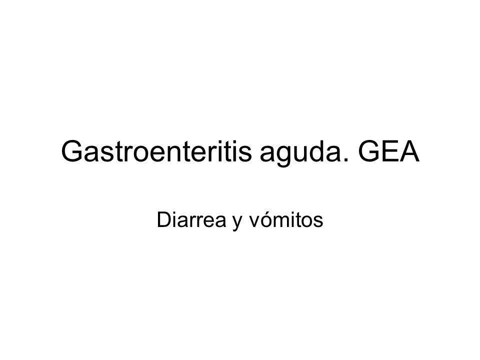 Gastroenteritis aguda. GEA