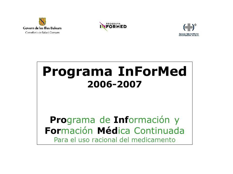 Programa InForMed 2006-2007. Programa de Información y Formación Médica Continuada.