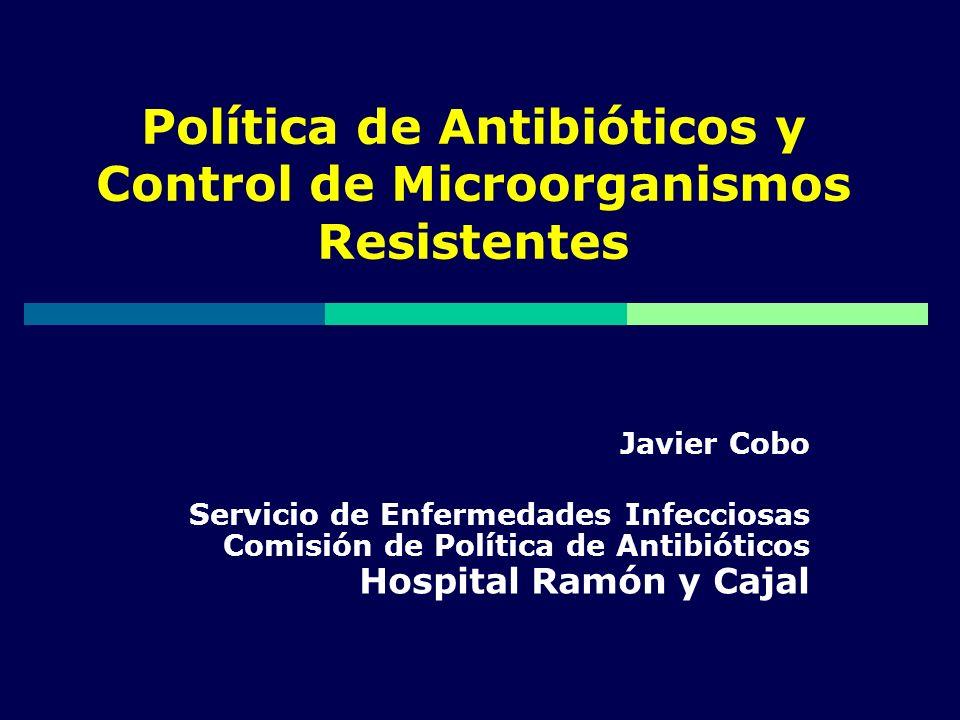 Política de Antibióticos y Control de Microorganismos Resistentes