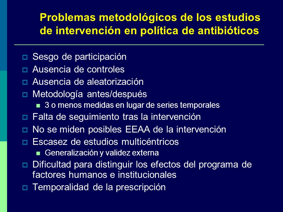 Problemas metodológicos de los estudios de intervención en política de antibióticos