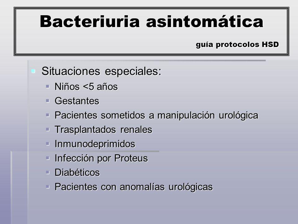 Bacteriuria asintomática guía protocolos HSD