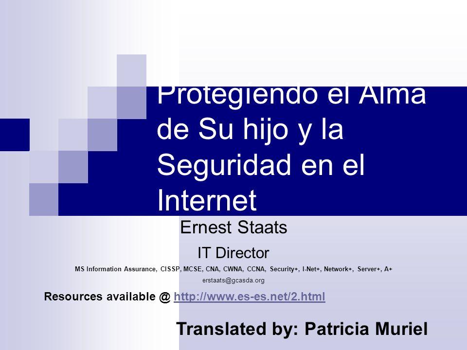 Protegíendo el Alma de Su hijo y la Seguridad en el Internet