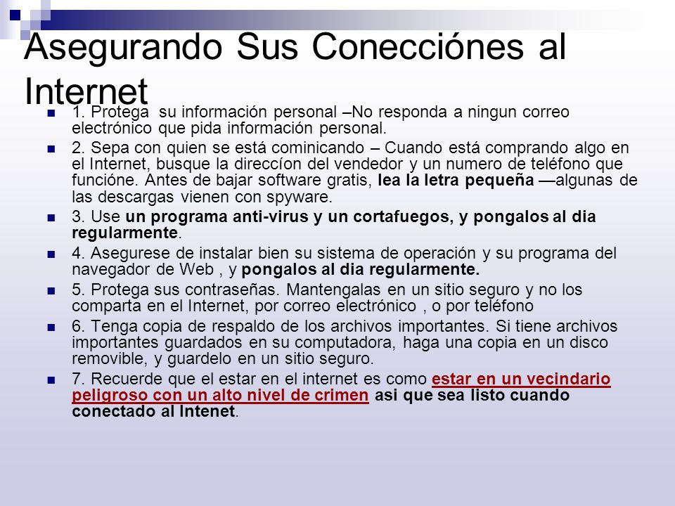 Asegurando Sus Conecciónes al Internet