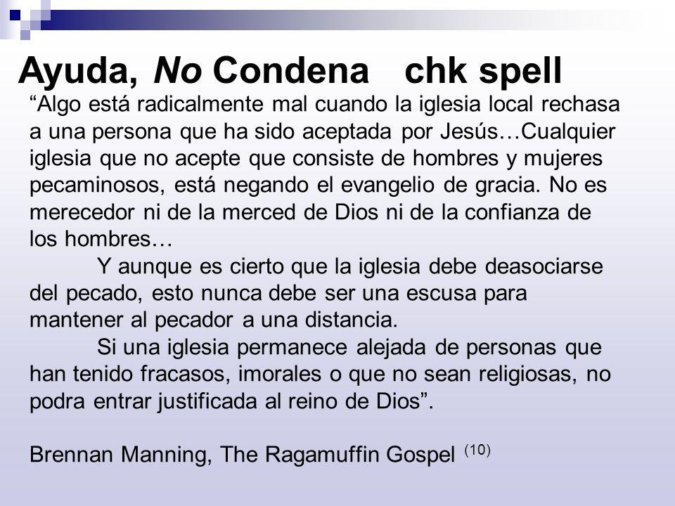 Ayuda, No Condena chk spell