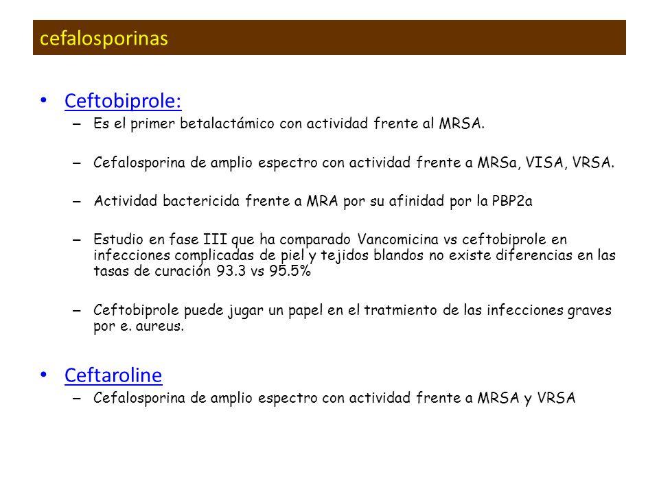 cefalosporinas Ceftobiprole: Ceftaroline