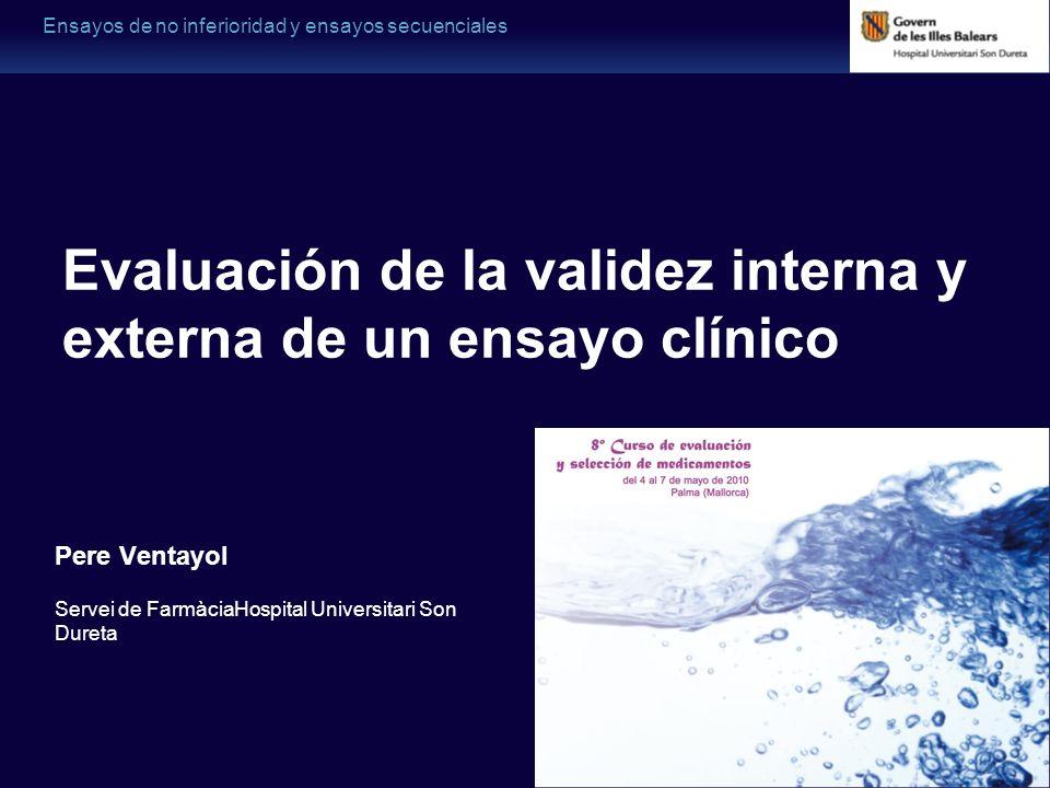 Evaluación de la validez interna y externa de un ensayo clínico