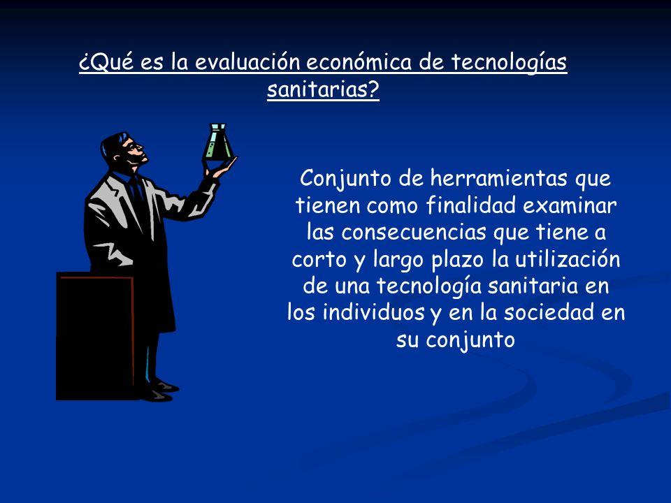 ¿Qué es la evaluación económica de tecnologías sanitarias