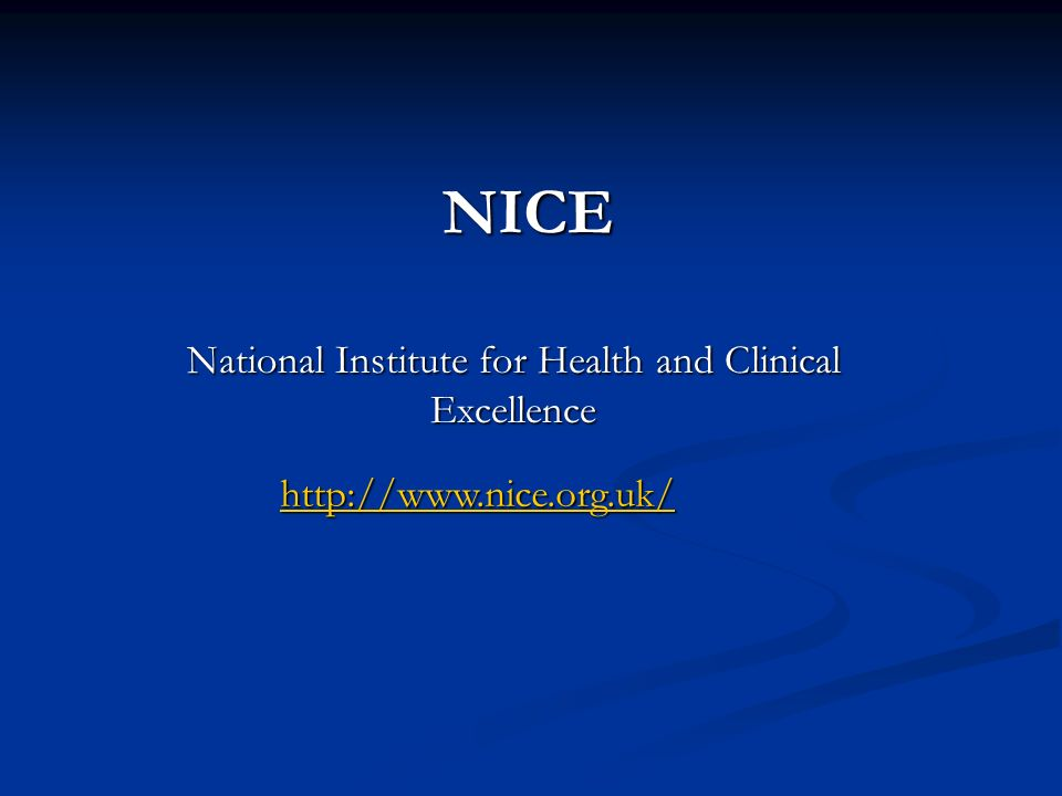 National Institute for Health and Clinical Excellence