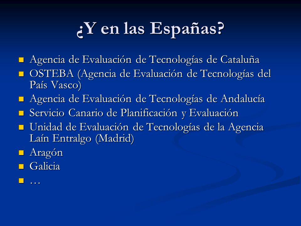 ¿Y en las Españas Agencia de Evaluación de Tecnologías de Cataluña