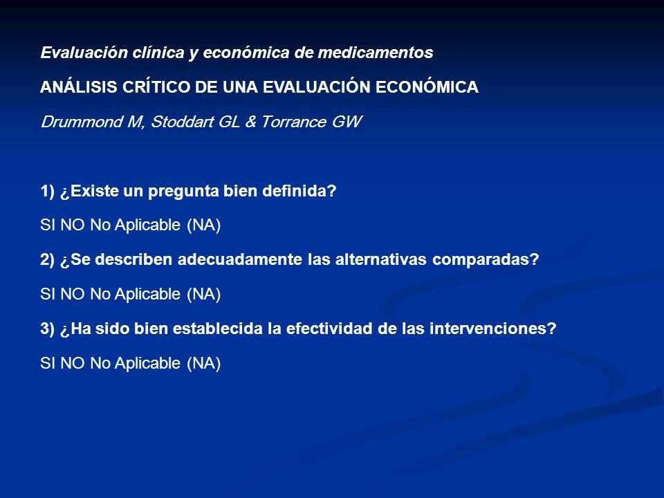 Evaluación clínica y económica de medicamentos
