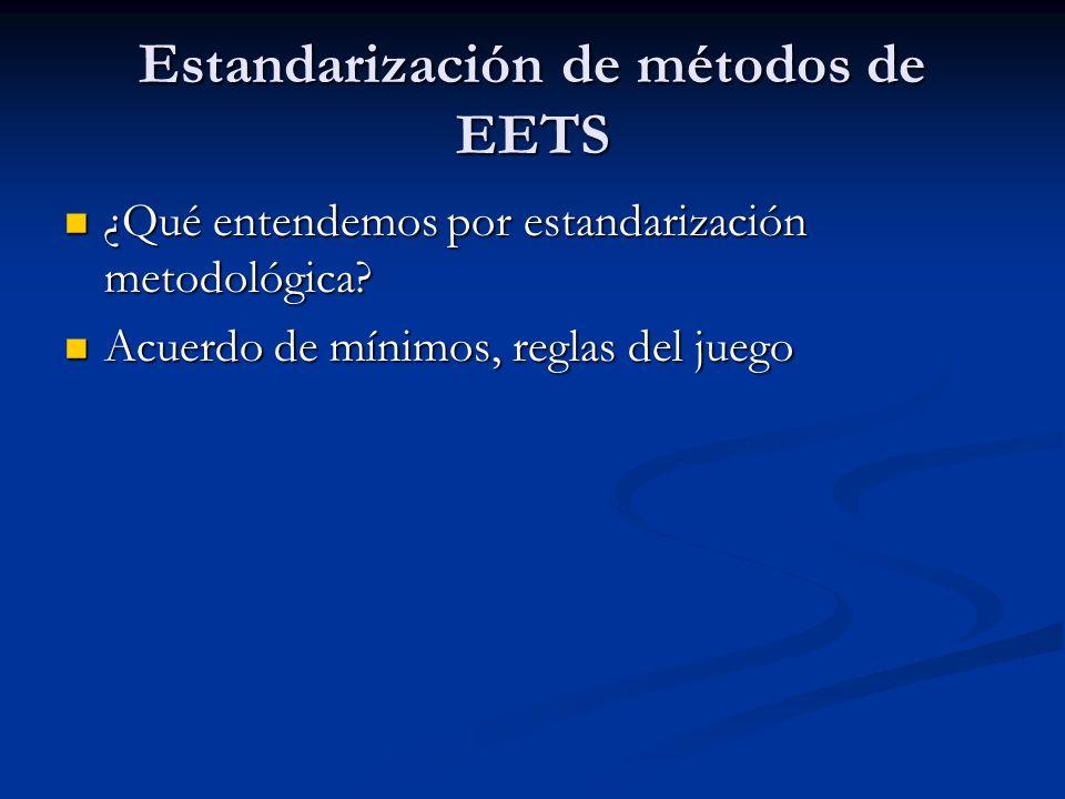 Estandarización de métodos de EETS