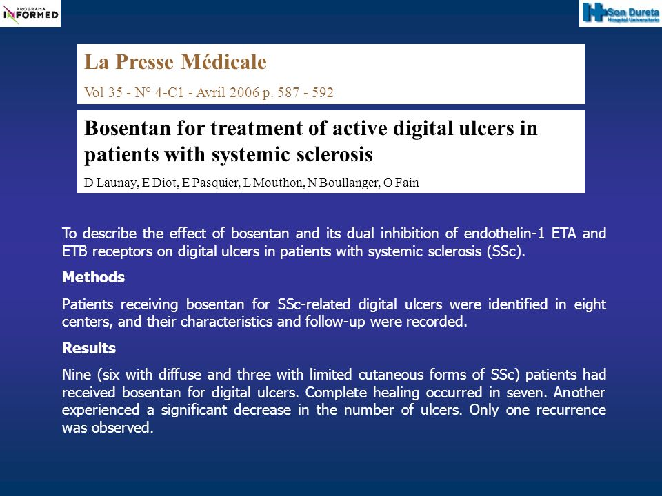 La Presse MédicaleVol 35 - N° 4-C1 - Avril 2006 p. 587 - 592. Bosentan for treatment of active digital ulcers in patients with systemic sclerosis.