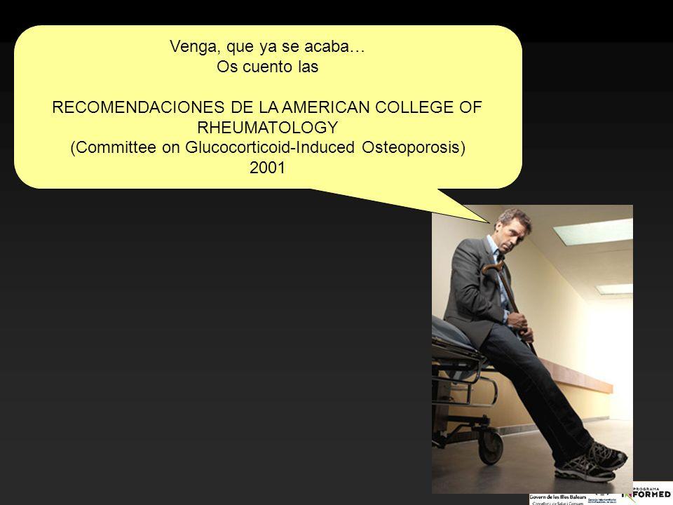 RECOMENDACIONES DE LA AMERICAN COLLEGE OF RHEUMATOLOGY