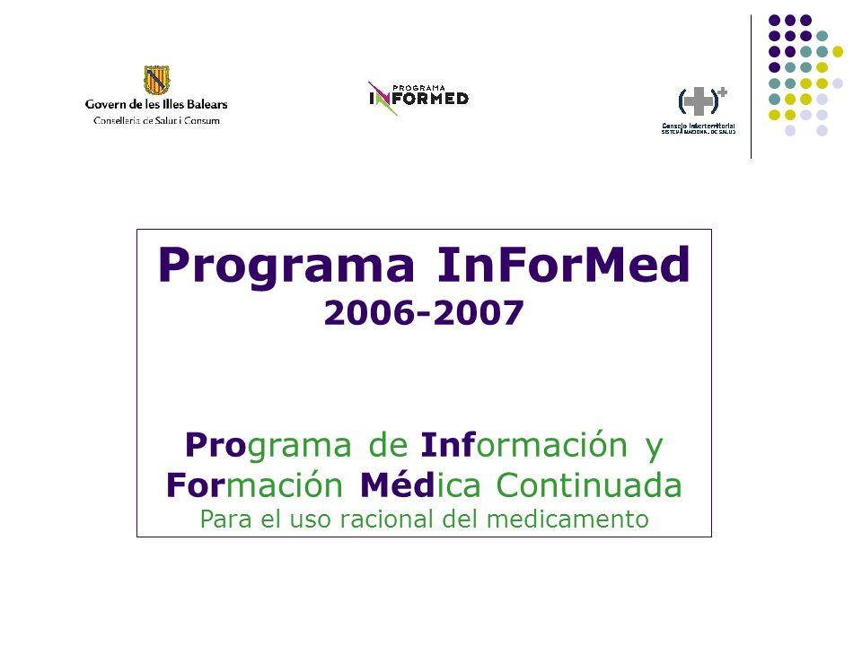 Programa InForMed2006-2007.Programa de Información y Formación Médica Continuada.