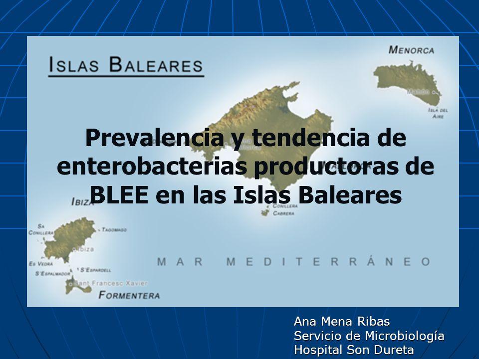 Prevalencia y tendencia de enterobacterias productoras de BLEE en las Islas Baleares