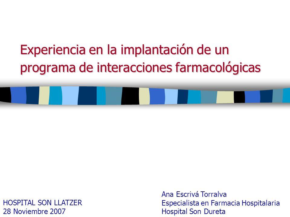 Experiencia en la implantación de un programa de interacciones farmacológicas