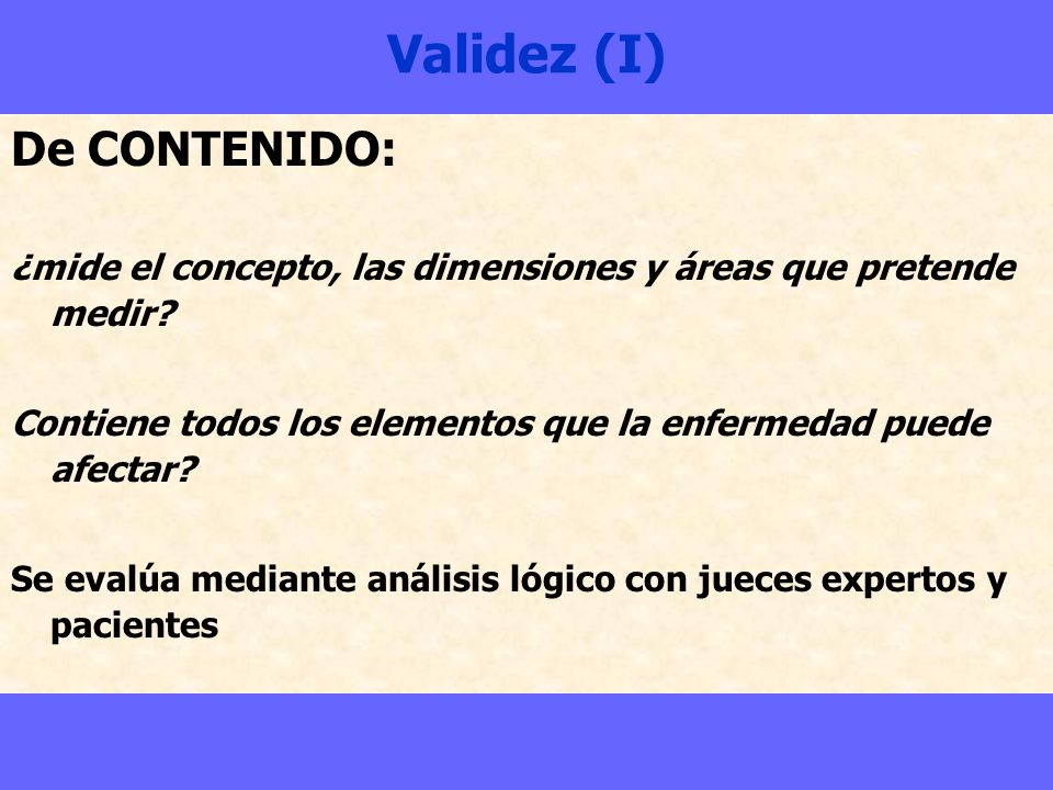 Validez (I) De CONTENIDO: