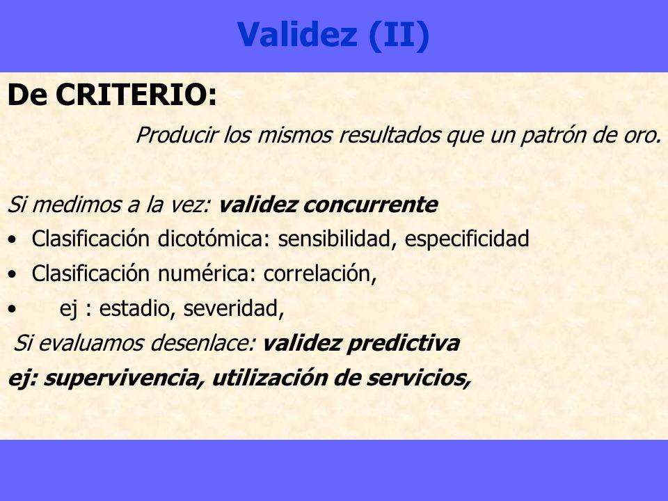 Validez (II) De CRITERIO: