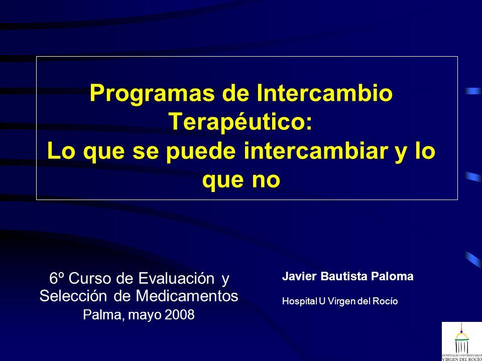 6º Curso de Evaluación y Selección de Medicamentos Palma, mayo 2008