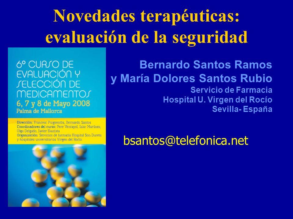 Novedades terapéuticas: evaluación de la seguridad