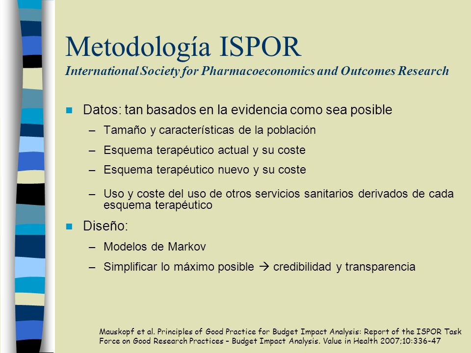 Metodología ISPOR International Society for Pharmacoeconomics and Outcomes Research
