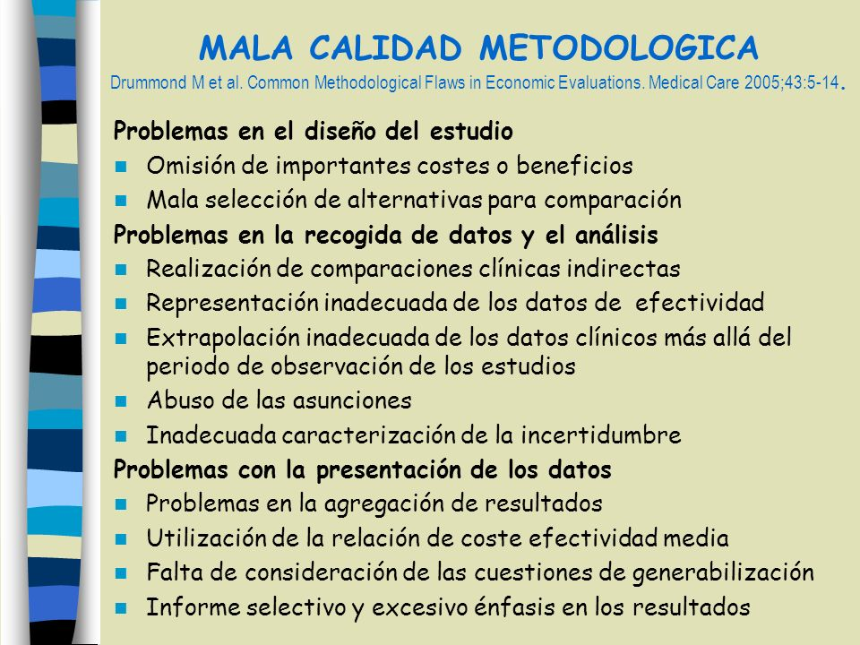 MALA CALIDAD METODOLOGICA Drummond M et al