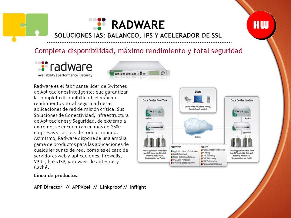 RADWARE SOLUCIONES IAS: BALANCEO, IPS Y ACELERADOR DE SSL