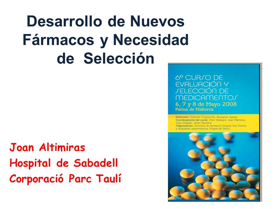 Desarrollo de Nuevos Fármacos y Necesidad de Selección