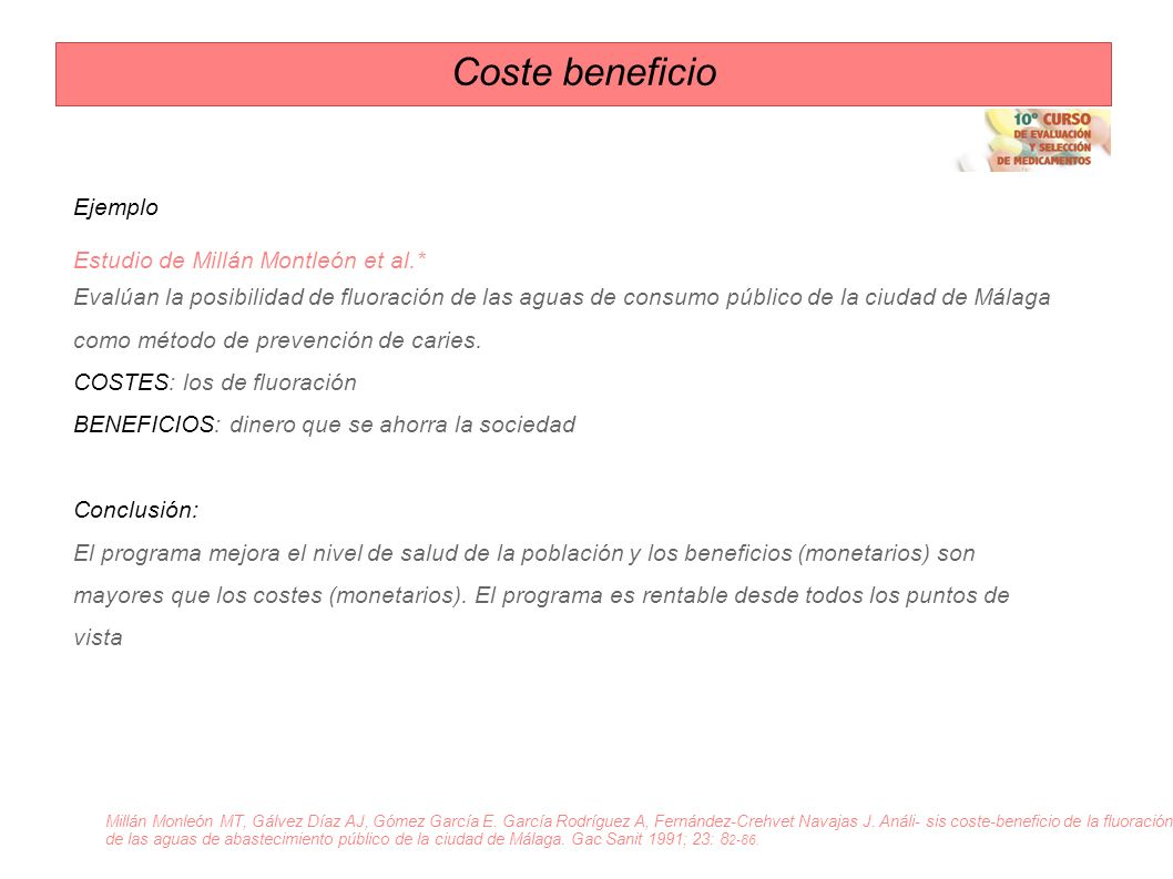Coste beneficio Ejemplo Estudio de Millán Montleón et al.*