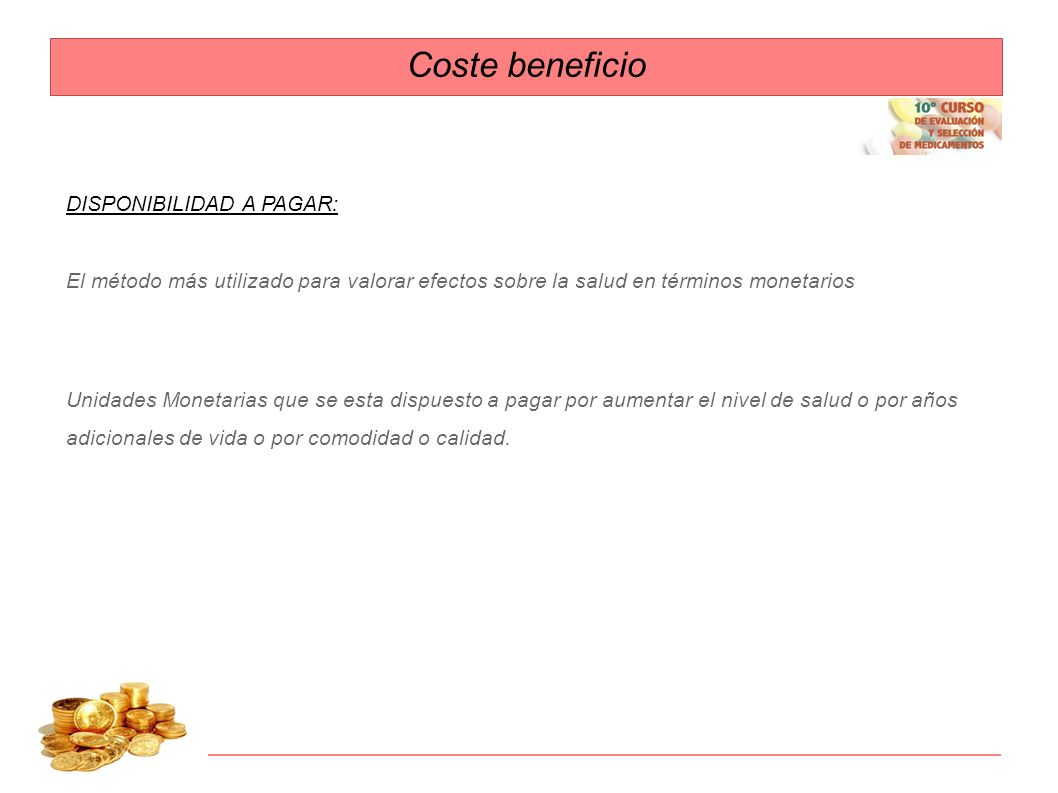 Coste beneficio DISPONIBILIDAD A PAGAR: