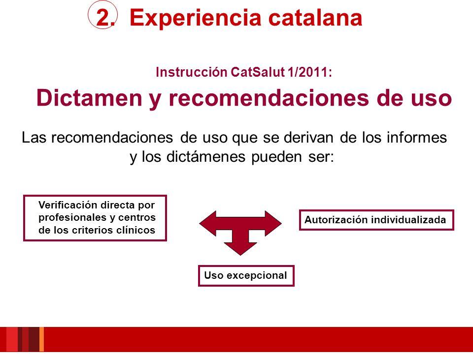 Instrucción CatSalut 1/2011: Dictamen y recomendaciones de uso