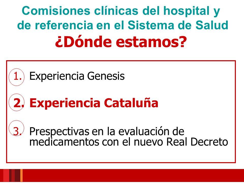 Comisiones clínicas del hospital y de referencia en el Sistema de Salud ¿Dónde estamos