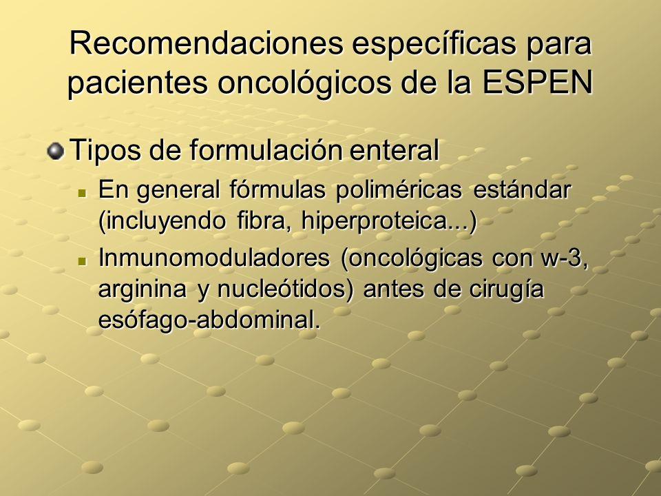 Recomendaciones específicas para pacientes oncológicos de la ESPEN