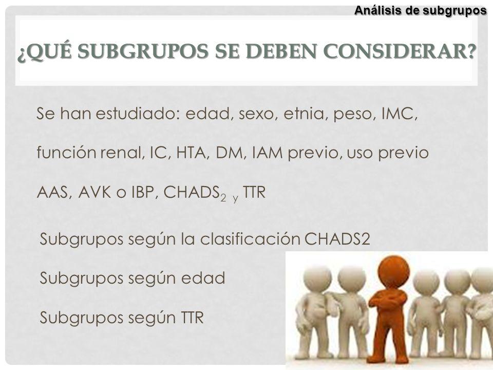 ¿qué subgrupos se deben considerar