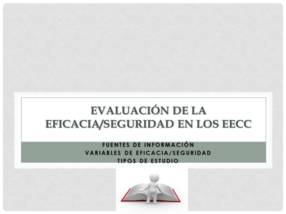 Evaluación de la eficacia/seguridad en los eecc