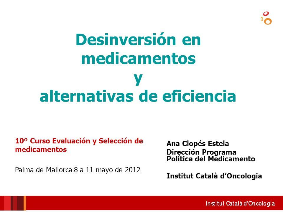 Desinversión en medicamentos alternativas de eficiencia