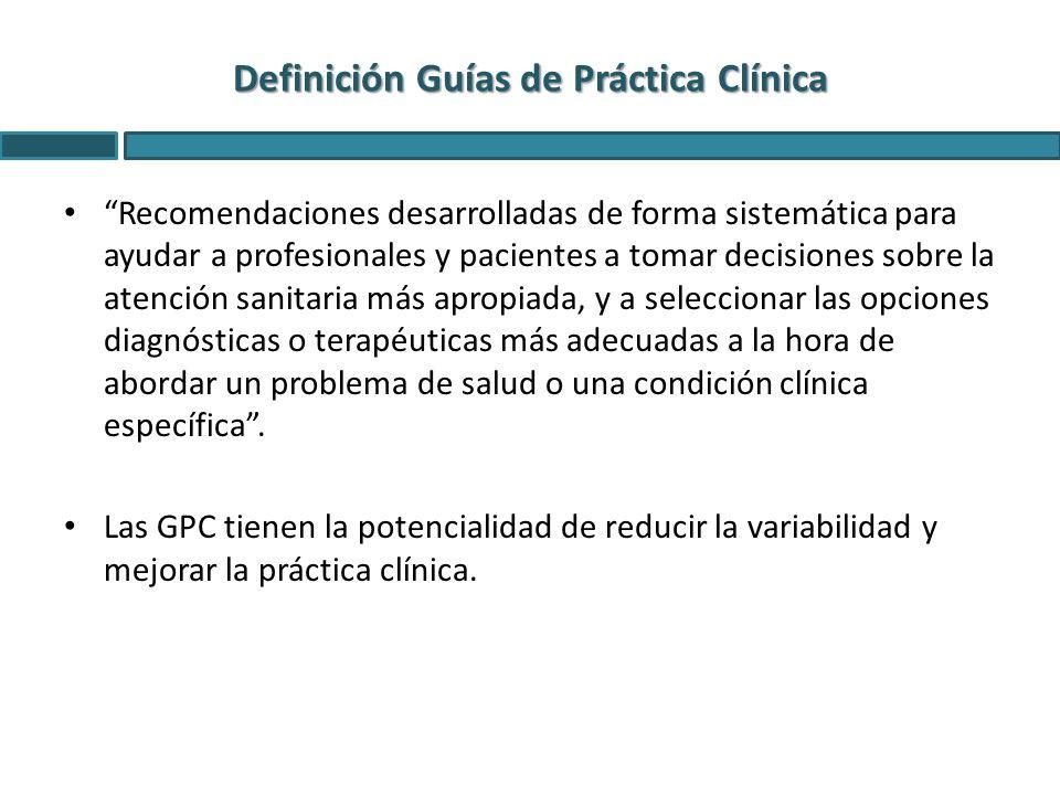 Definición Guías de Práctica Clínica