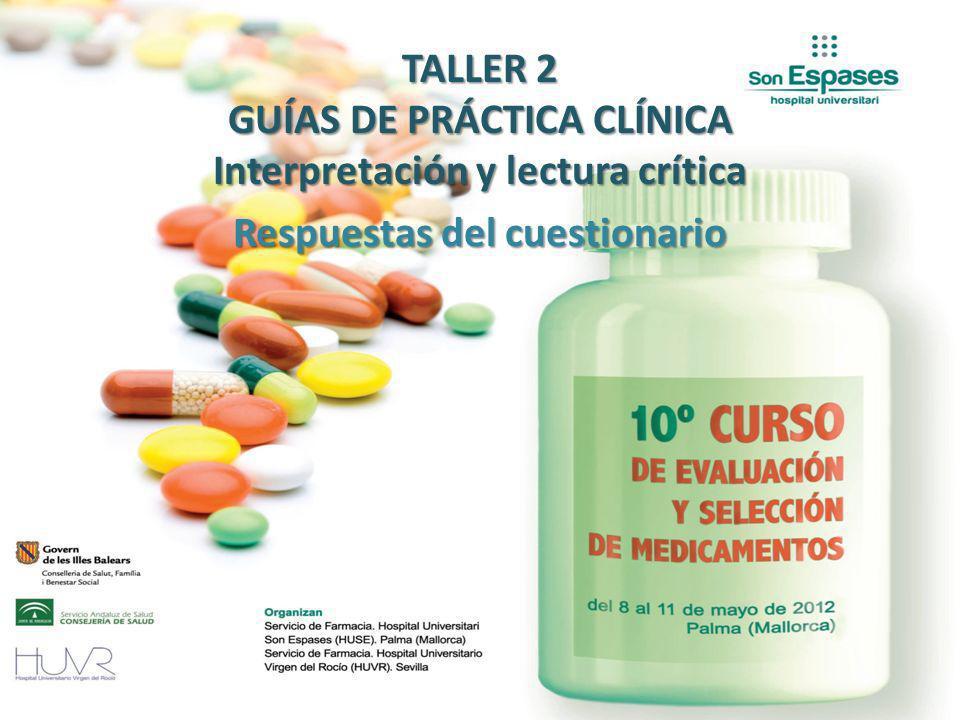 TALLER 2 GUÍAS DE PRÁCTICA CLÍNICA Interpretación y lectura crítica